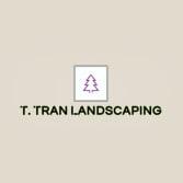 T. Tran Landscaping