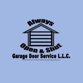 Always Open & Shut Garage Door Services, LLC