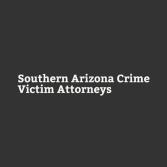 Southern Arizona Crime Victim Attorneys