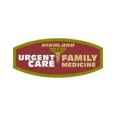 Highland Urgent Care & Family Medicine