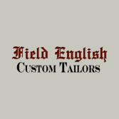Field Custom English Tailors