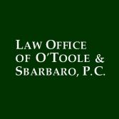 Law Office of O'Toole & Sbarbaro, P.C.