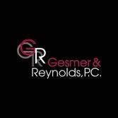 Gesmer & Reynolds, P.C.