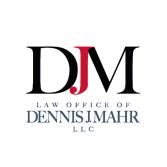 The Law Office of Dennis J. Mahr, L.L.C.
