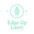 Edge Up Lawn Services, LLC