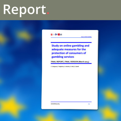 "European Commission publishes the Final Report ""Study on online gambling and adequate measures for the protection of consumers of gambling services"""