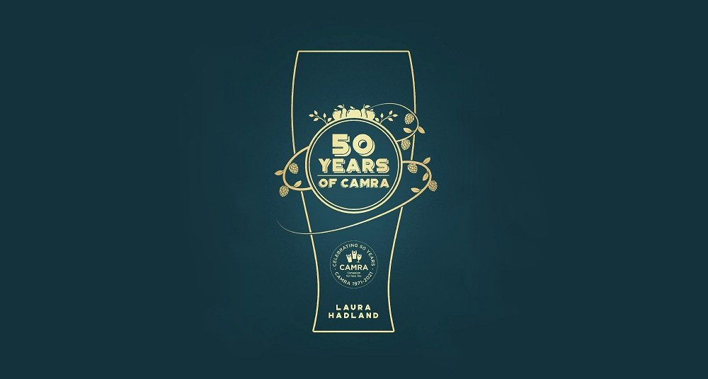 Front cover of the book 50 Years of CAMRA by Laura Hadland
