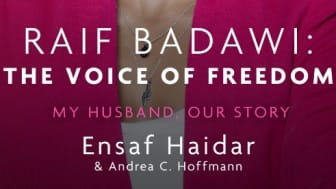 "The sixth book is entitled ""Raif Badawi, The Voice of Freedom: My Husband, Our Story."""