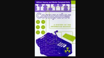"""Computer: A History Of The Information Machine,"" part of the Sloan Technology Series, examines how government and business intersected, going from the original tabulator at IBM to the strategy behind Microsoft Windows and the growth of the World Wide Web."