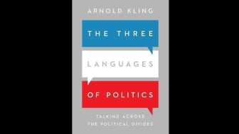 "At #3, we have Arnold Kling's ""The Three Languages of Politics: Talking Across the Political Divides."""