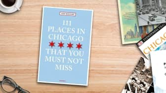 "At #2 is the ""111 Places in Chicago That You Must Not Miss."""