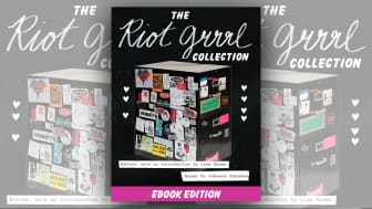 "#3 on the list is ""The Riot Grrrl Collection."""