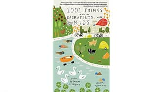 "#5: ""1,001 Things to Do in Sacramento with Kids (and the Young at Heart)."""