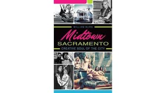 "#4: ""Midtown Sacramento: Creative Soul of the City."""