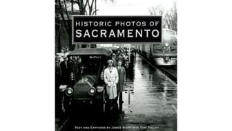 "#9: ""Historic Photos of Sacramento."""