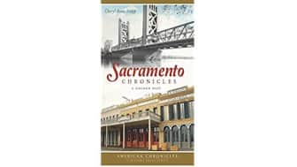 #3: Sacramento Chronicles: A Golden Past.