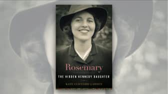 "At #5, we have ""Rosemary: The Hidden Kennedy Daughter."""