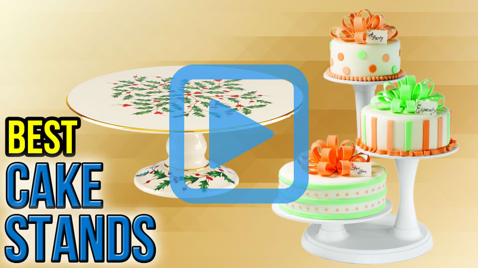10 Best Cake Stands | February 2017