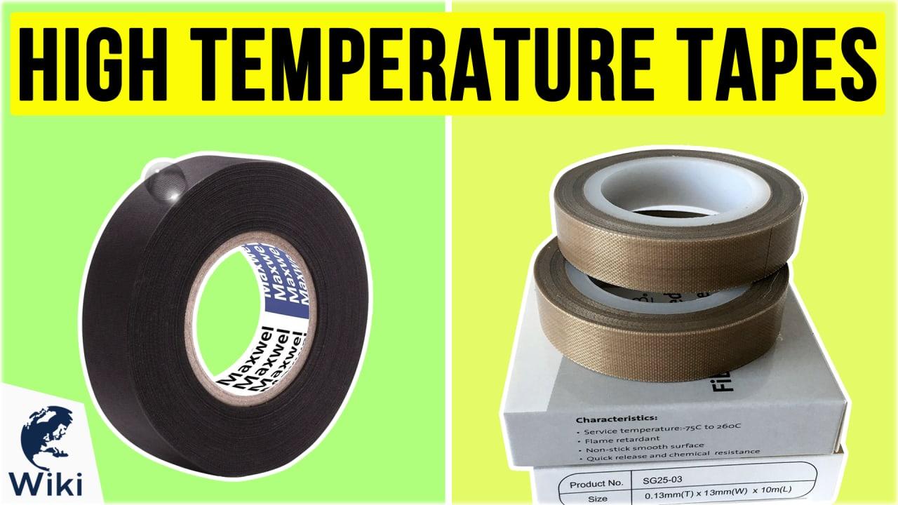 8 Best High Temperature Tapes