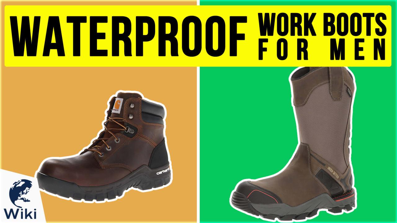 10 Best Waterproof Work Boots For Men