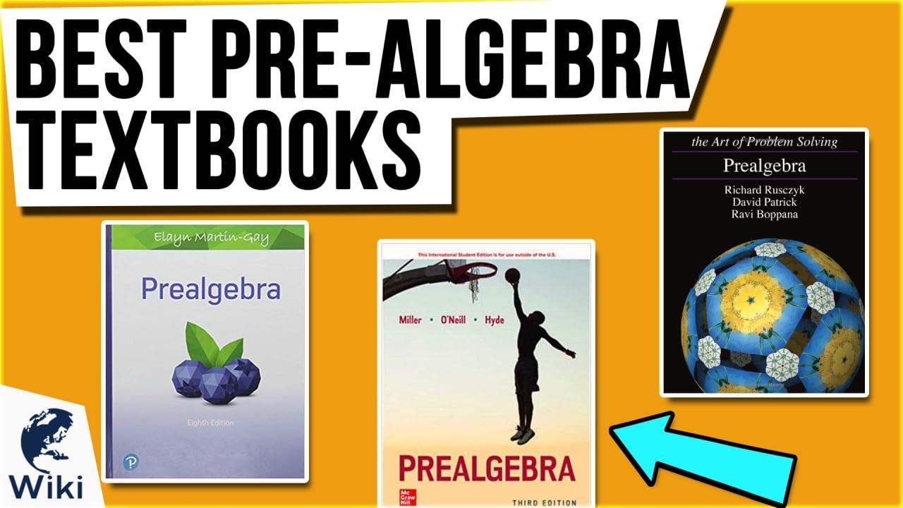 10 Best Pre-Algebra Textbooks