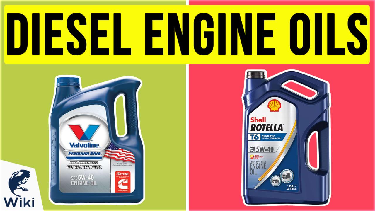 10 Best Diesel Engine Oils