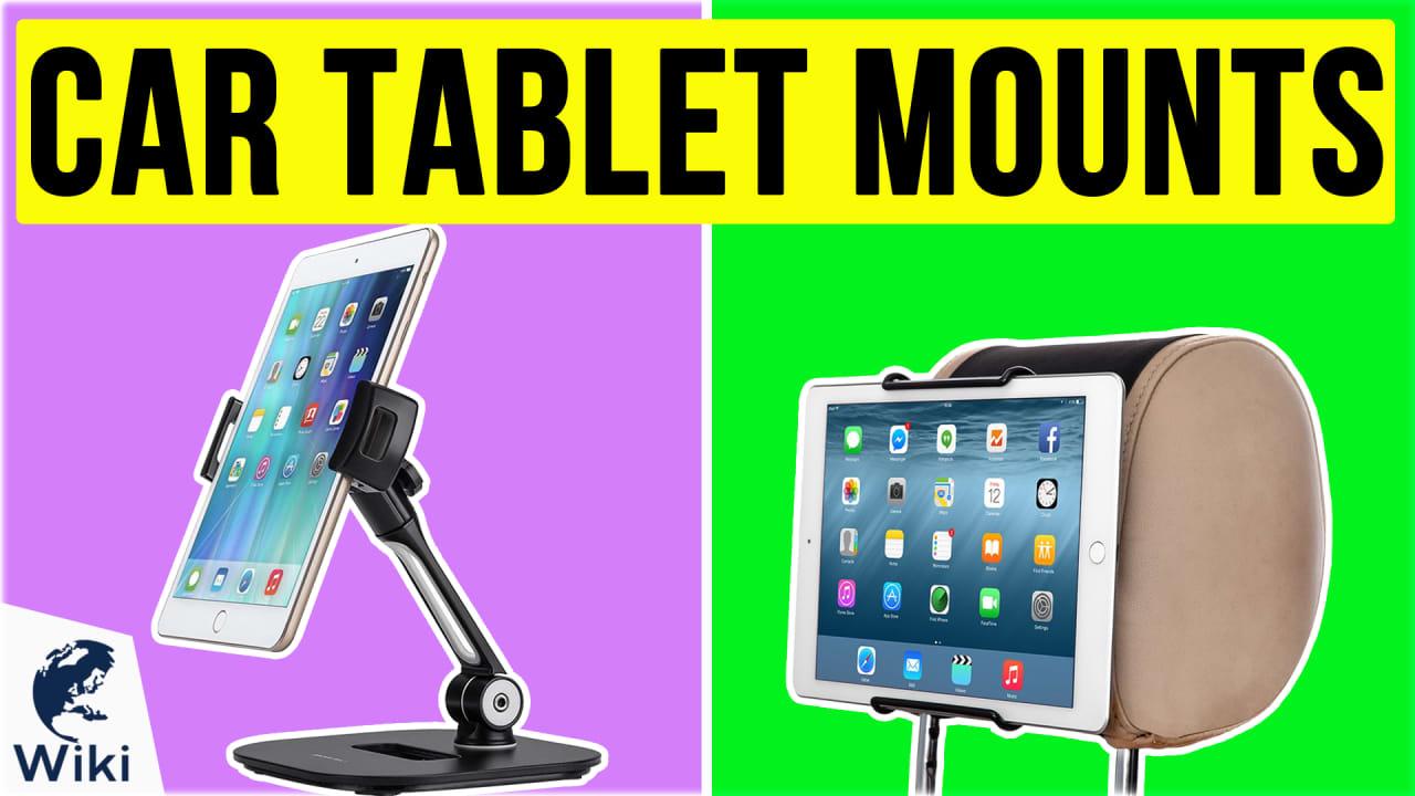 10 Best Car Tablet Mounts