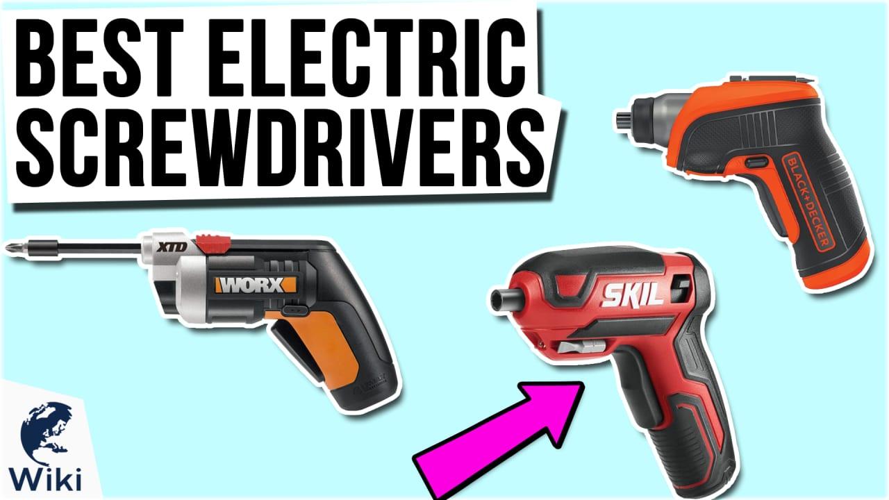 10 Best Electric Screwdrivers