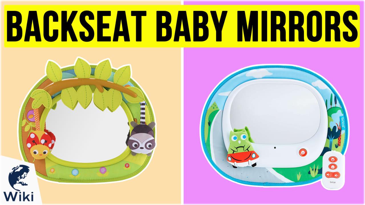 10 Best Backseat Baby Mirrors