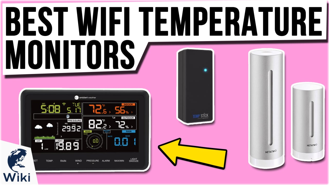 10 Best WiFi Temperature Monitors