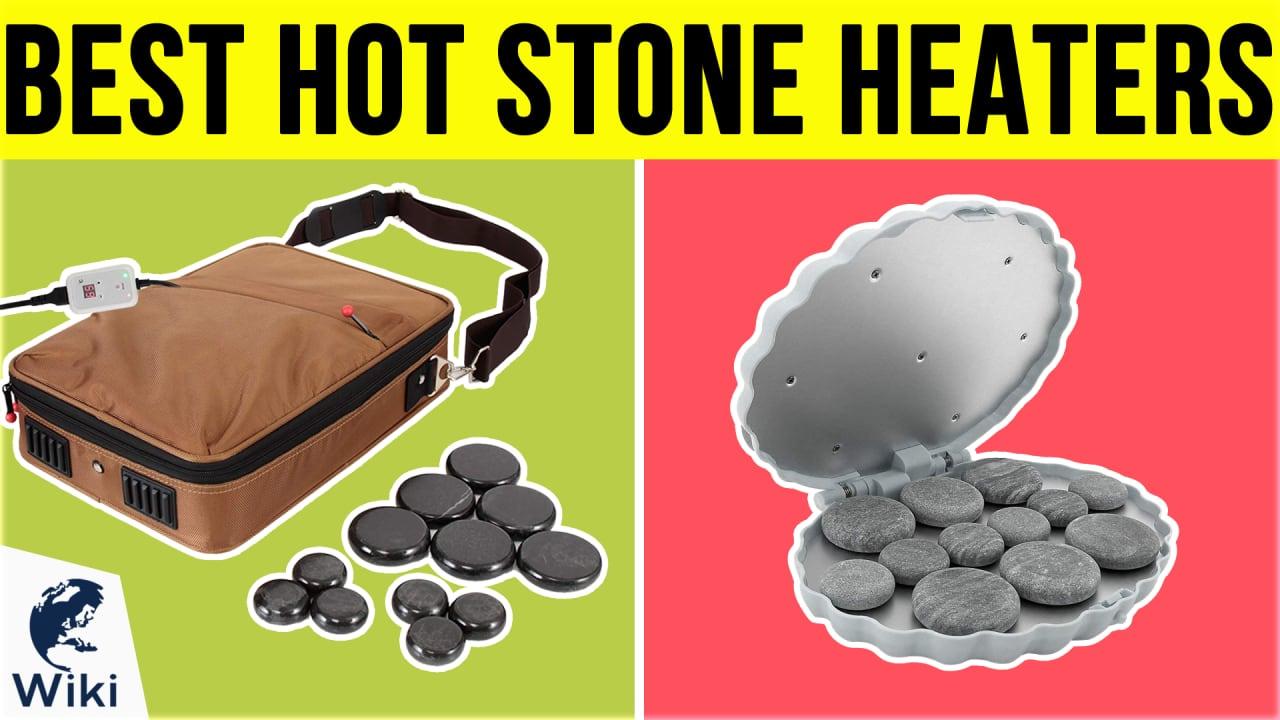 8 Best Hot Stone Heaters