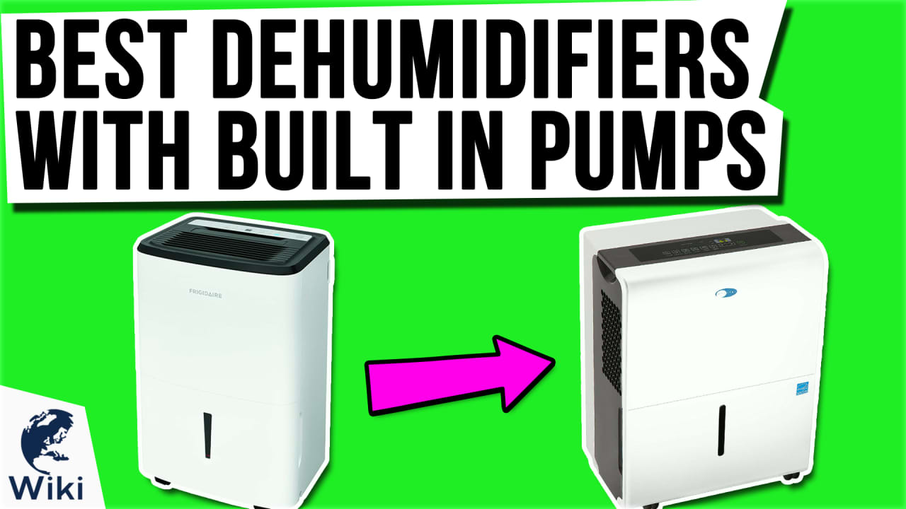 10 Best Dehumidifiers With Built In Pumps