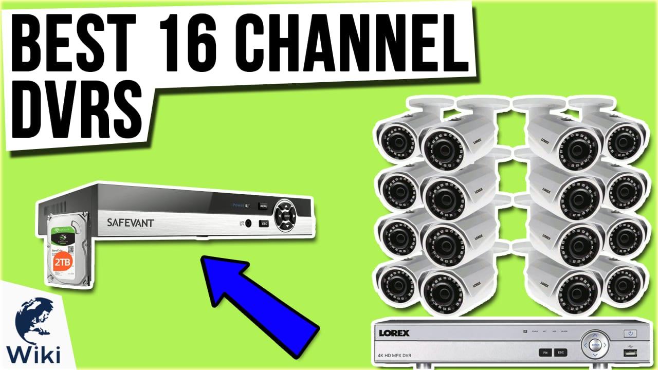 9 Best 16 Channel DVRs
