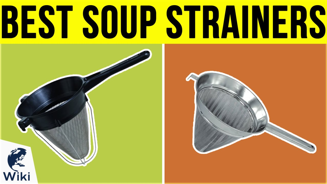 7 Best Soup Strainers