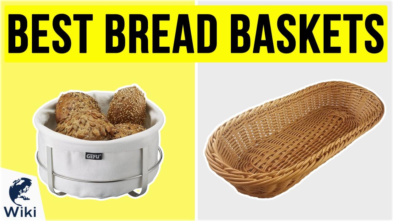 10 Best Bread Baskets