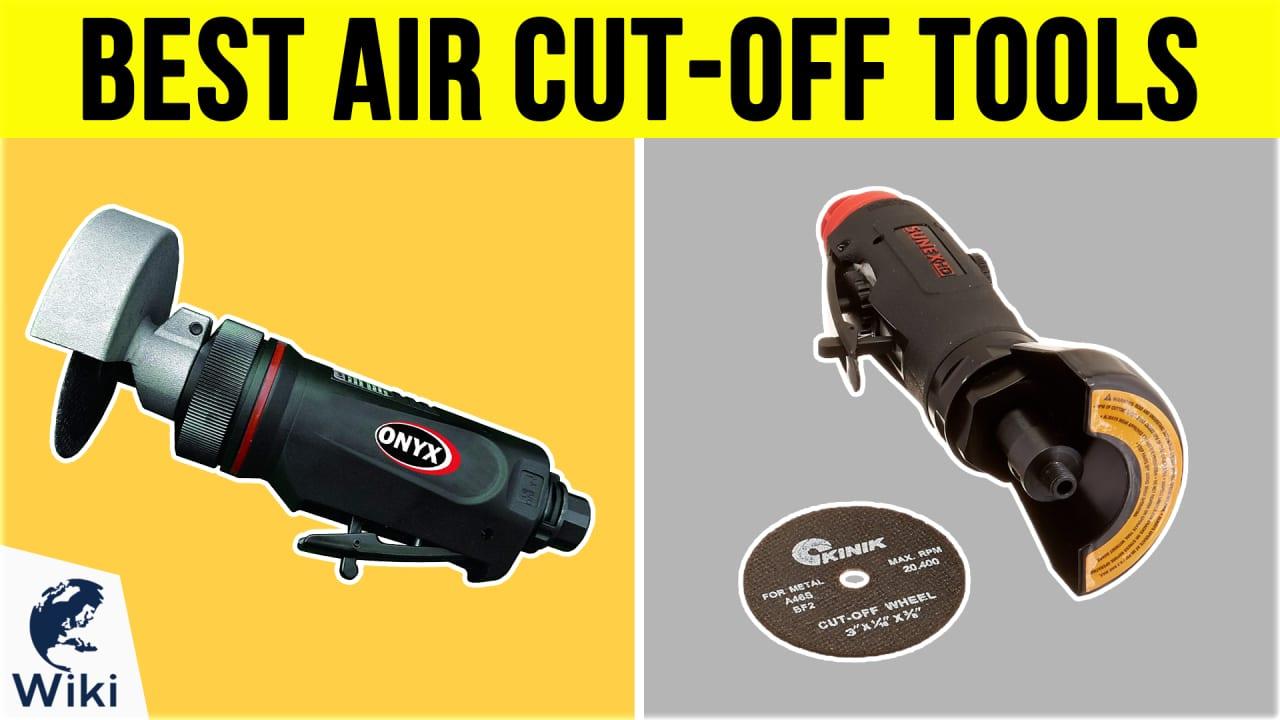 10 Best Air Cut-Off Tools