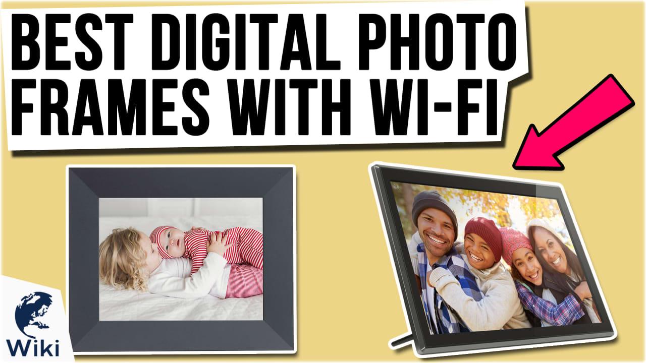 10 Best Digital Photo Frames With Wi-Fi