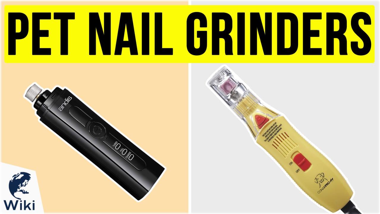 10 Best Pet Nail Grinders
