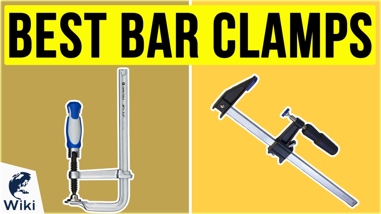 10 Best Bar Clamps