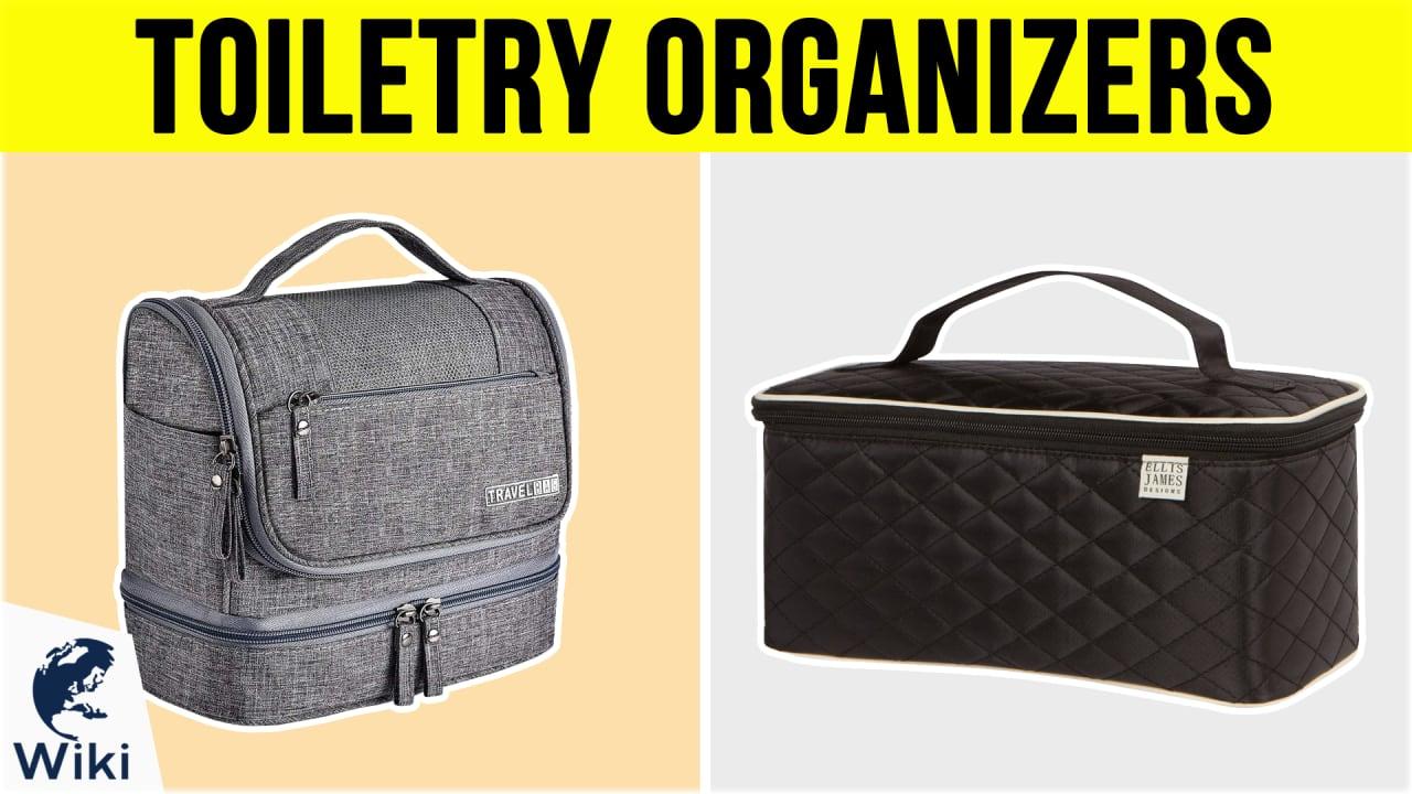 10 Best Toiletry Organizers