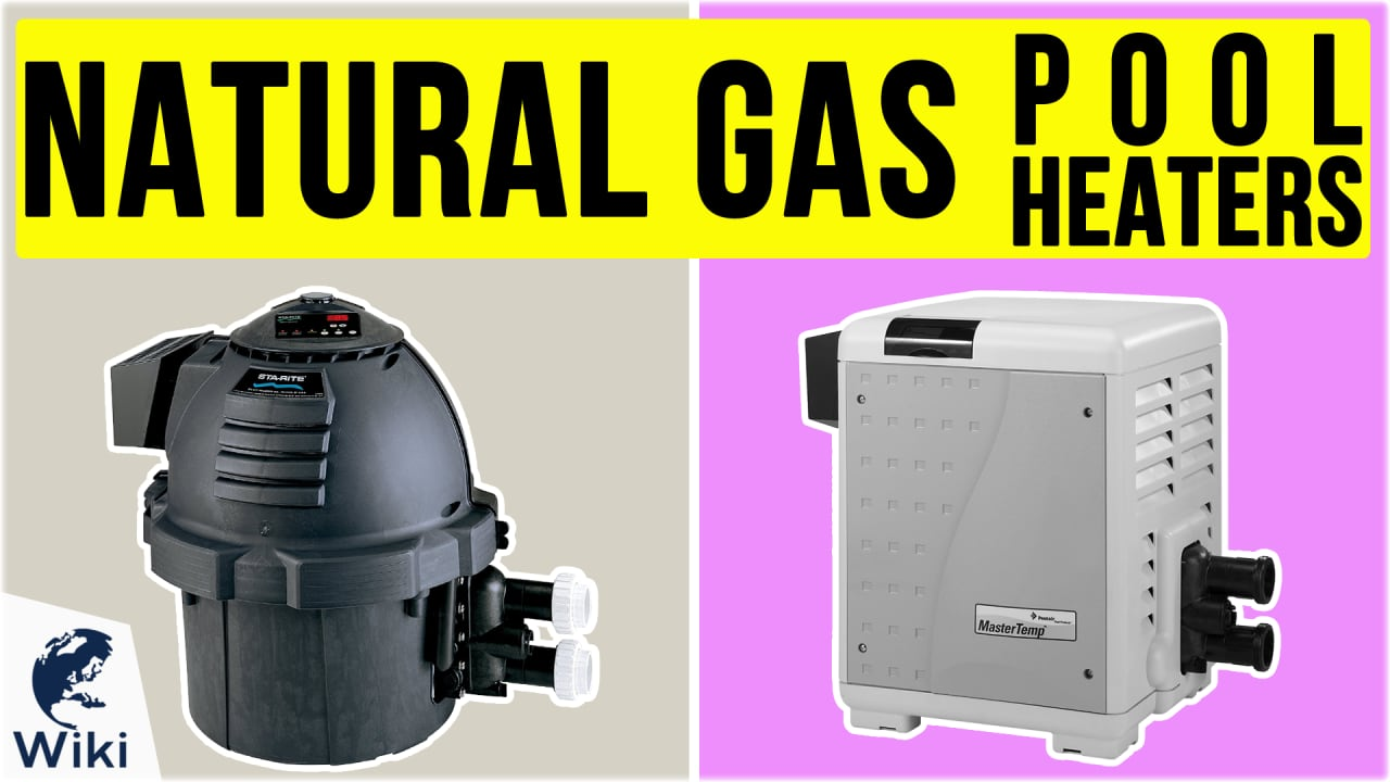 6 Best Natural Gas Pool Heaters