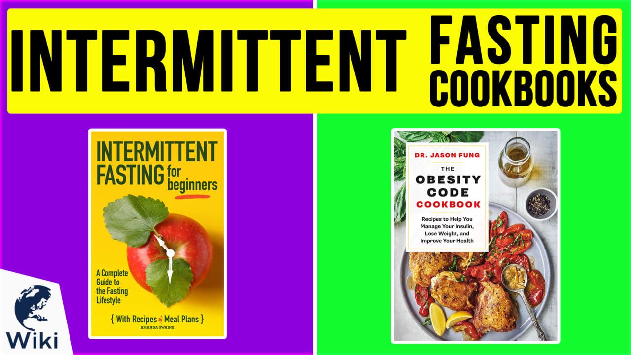 10 Best Intermittent Fasting Cookbooks