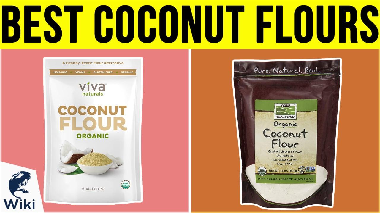 10 Best Coconut Flours