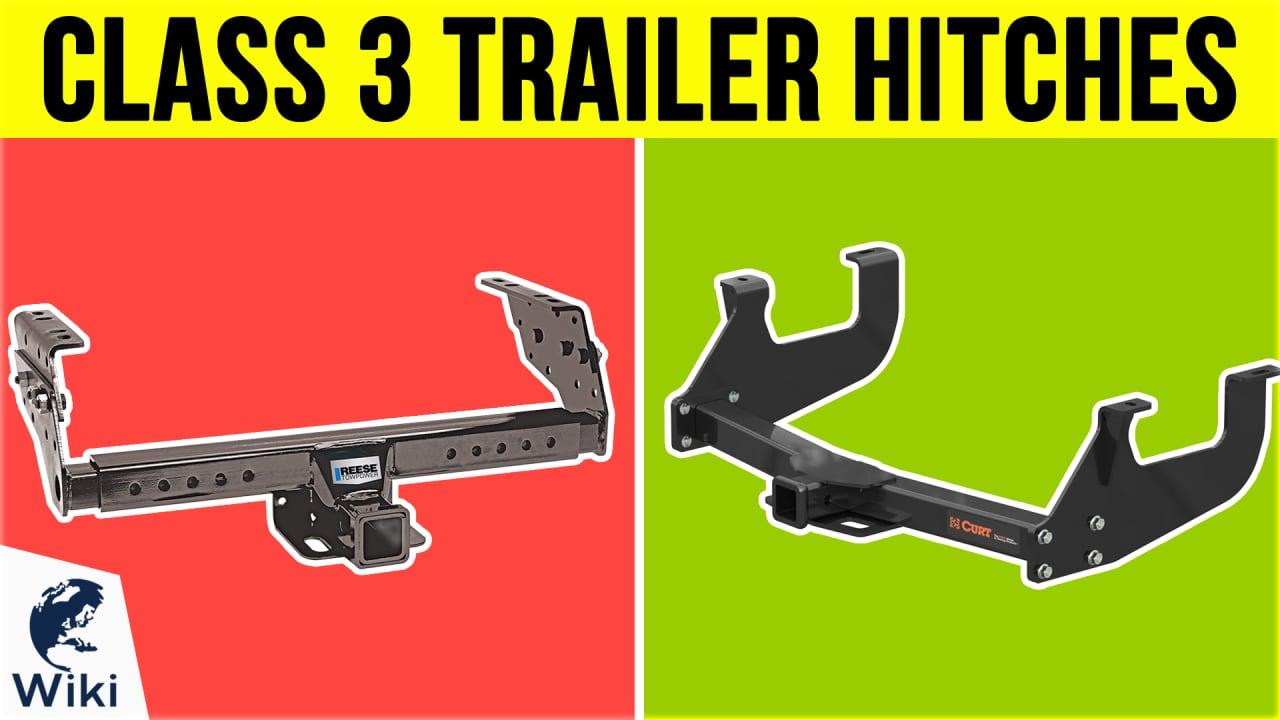 10 Best Class 3 Trailer Hitches