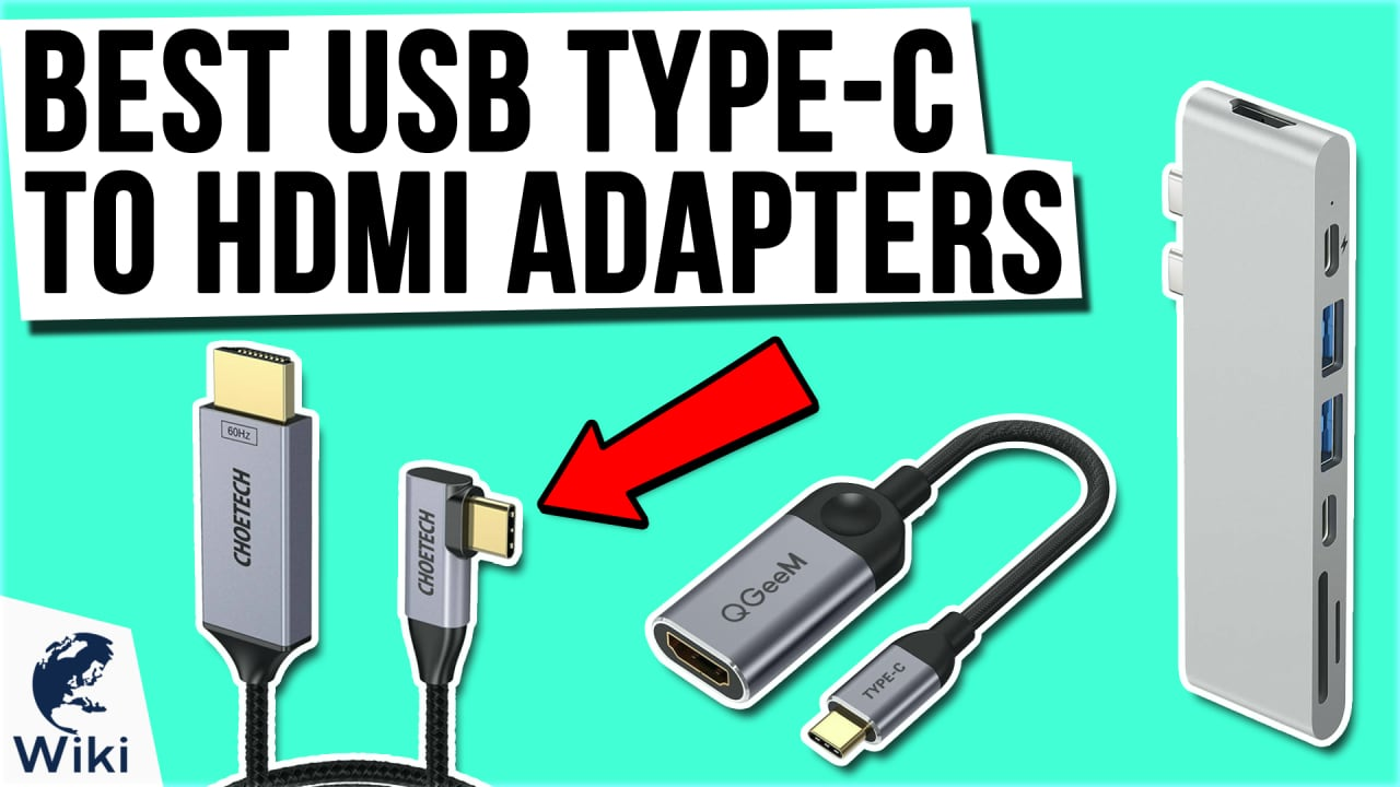 10 Best USB Type-C To HDMI Adapters