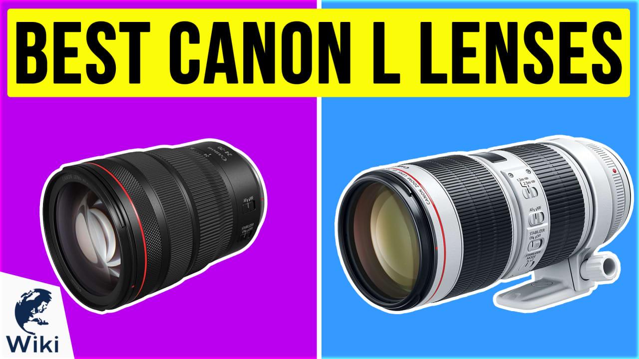 10 Best Canon L Lenses