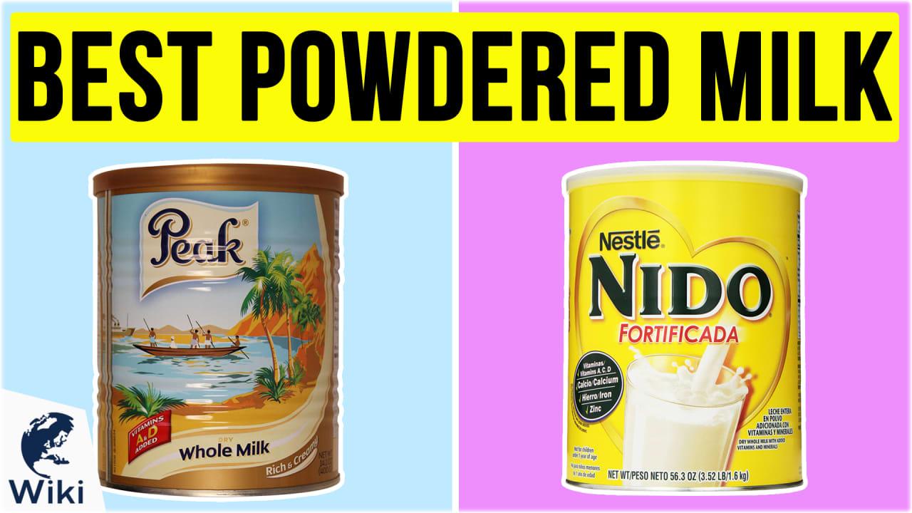 10 Best Powdered Milk