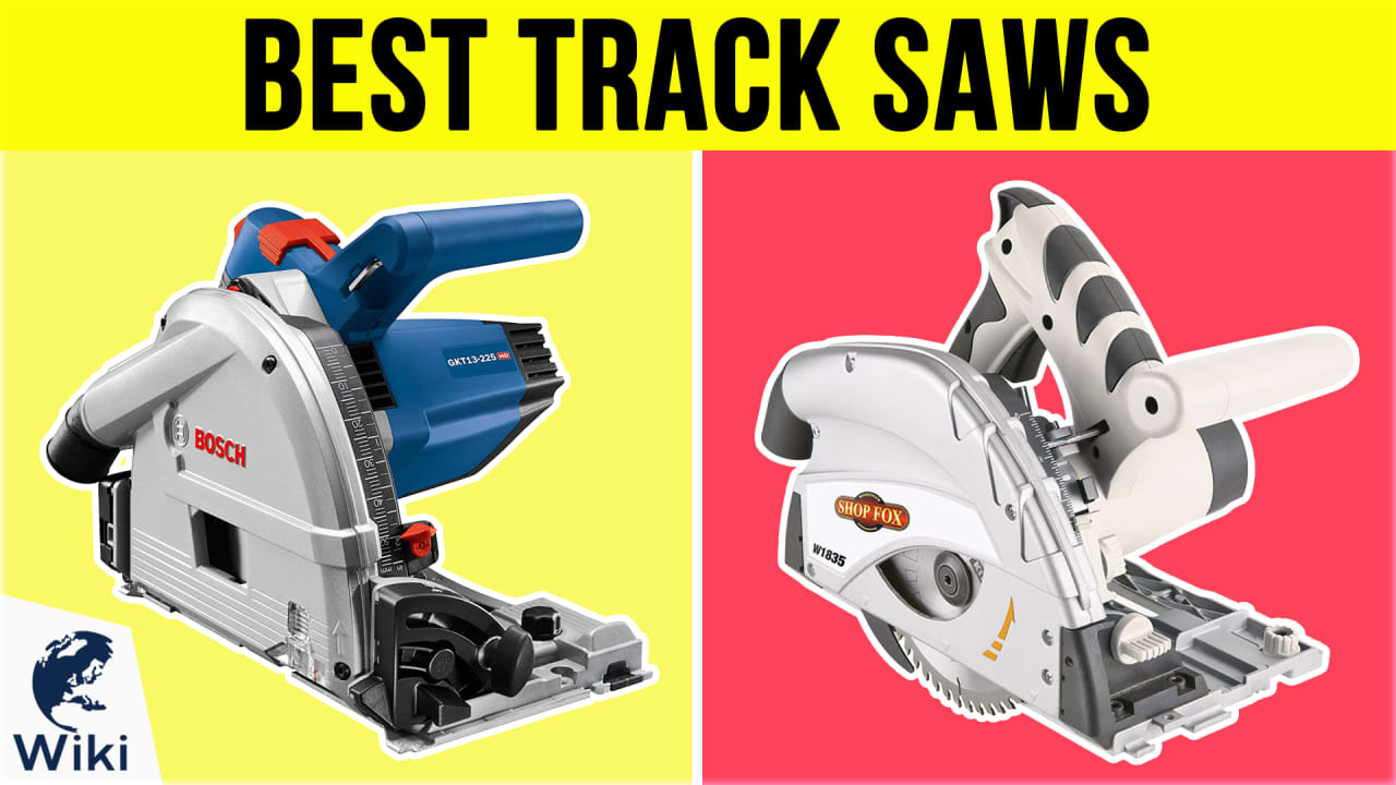 10 Best Track Saws