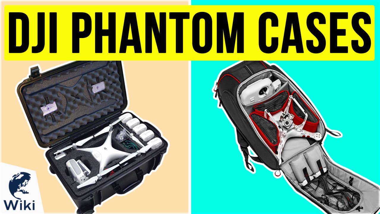 10 Best DJI Phantom Cases