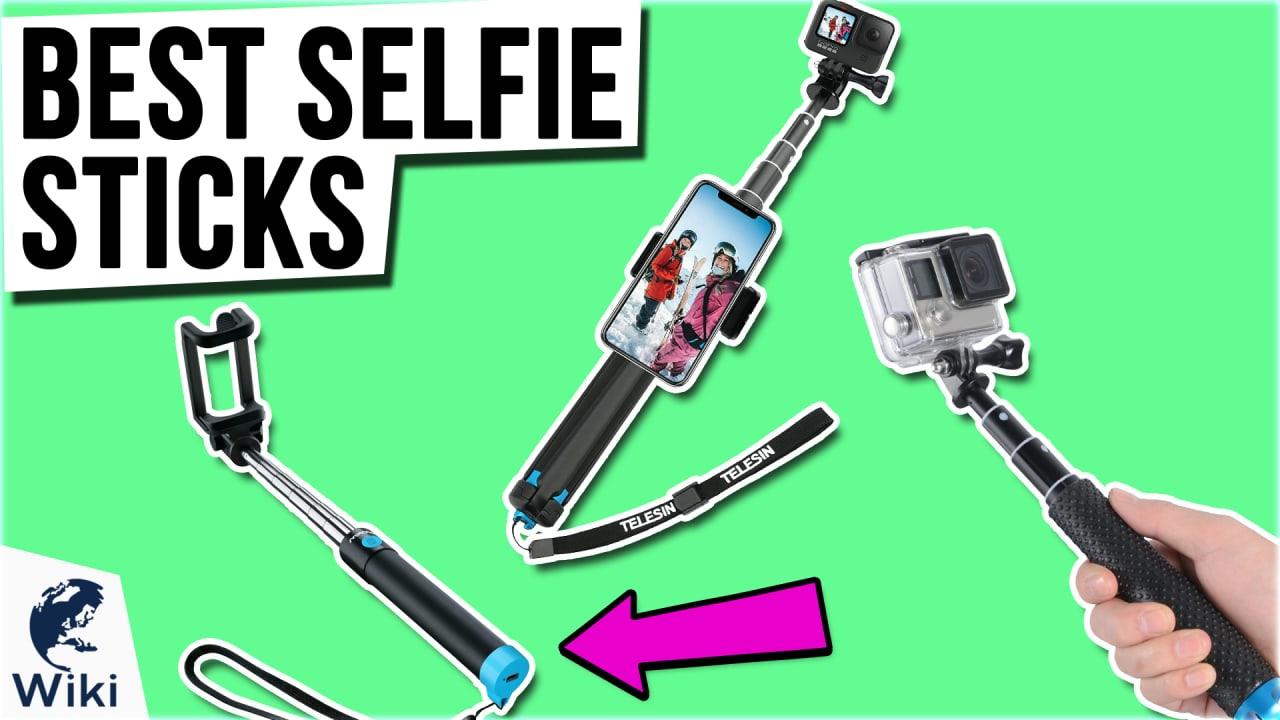 10 Best Selfie Sticks
